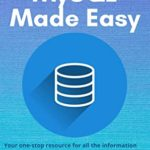 [PDF] [EPUB] MySQL Made Easy Download