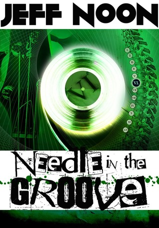 [PDF] [EPUB] Needle In The Groove Download by Jeff Noon