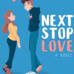 [PDF] [EPUB] Next Stop Love (Next Stop Love #1) Download