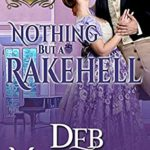 [PDF] [EPUB] Nothing But a Rakehell (A Series of Unconventional Courtships) Download