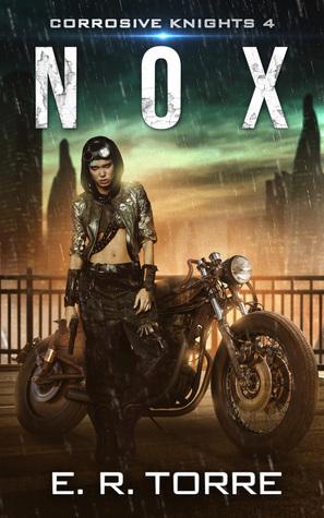 [PDF] [EPUB] Nox (Corrosive Knights, #4) Download by E.R.  Torre