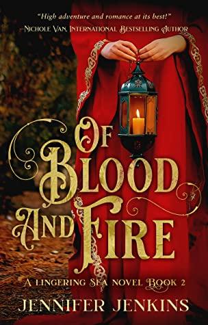 [PDF] [EPUB] Of Blood and Fire (A Lingering Sea Novel Book 2) Download by Jennifer Jenkins
