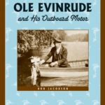 [PDF] [EPUB] Ole Evinrude and His Outboard Motor (Badger Biography) Download