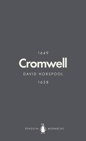 [PDF] [EPUB] Oliver Cromwell (Penguin Monarchs): England's Protector Download by David Horspool