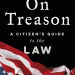 [PDF] [EPUB] On Treason: A Citizen's Guide to the Law Download