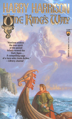 [PDF] [EPUB] One King's Way (Hammer and the Cross, #2) Download by Harry Harrison