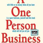 [PDF] [EPUB] One Person Business: How To Start A Small Business Download