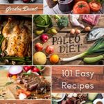 [PDF] [EPUB] Paleo Diet Cookbook for Beginners: 101 Easy Recipes to Get Started with Your New Lifestyle Download