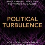 [PDF] [EPUB] Political Turbulence: How Social Media Shape Collective Action Download