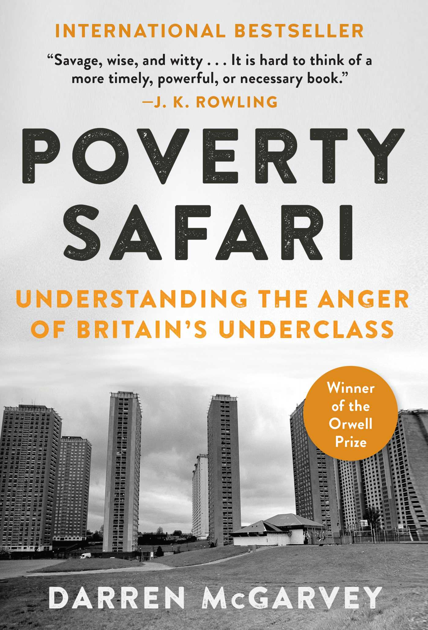 [PDF] [EPUB] Poverty Safari: Understanding the Anger of Britain's Underclass Download by Darren McGarvey