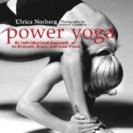 [PDF] [EPUB] Power Yoga: An Individualized Approach to Strength, Grace, and Inner Peace Download