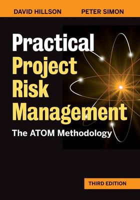 [PDF] [EPUB] Practical Project Risk Management: The Atom Methodology Download by David Hillson