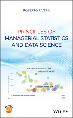 [PDF] [EPUB] Principles of Managerial Statistics and Data Science Download by Roberto Rivera