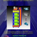 [PDF] [EPUB] Programming a 4 Floor Elevator with SIMATIC S7-300 and LOGO Programmable Logic Controllers (PLC) Download