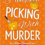 [PDF] [EPUB] Pumpkin Picking with Murder: An Otter Lake Mystery Download