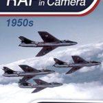 [PDF] [EPUB] RAF in Camera: 1950s Download