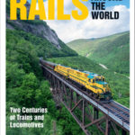 [PDF] [EPUB] Rails Around the World: The Trains and Locomotives That Shaped Railroading from 1820 to Today Download