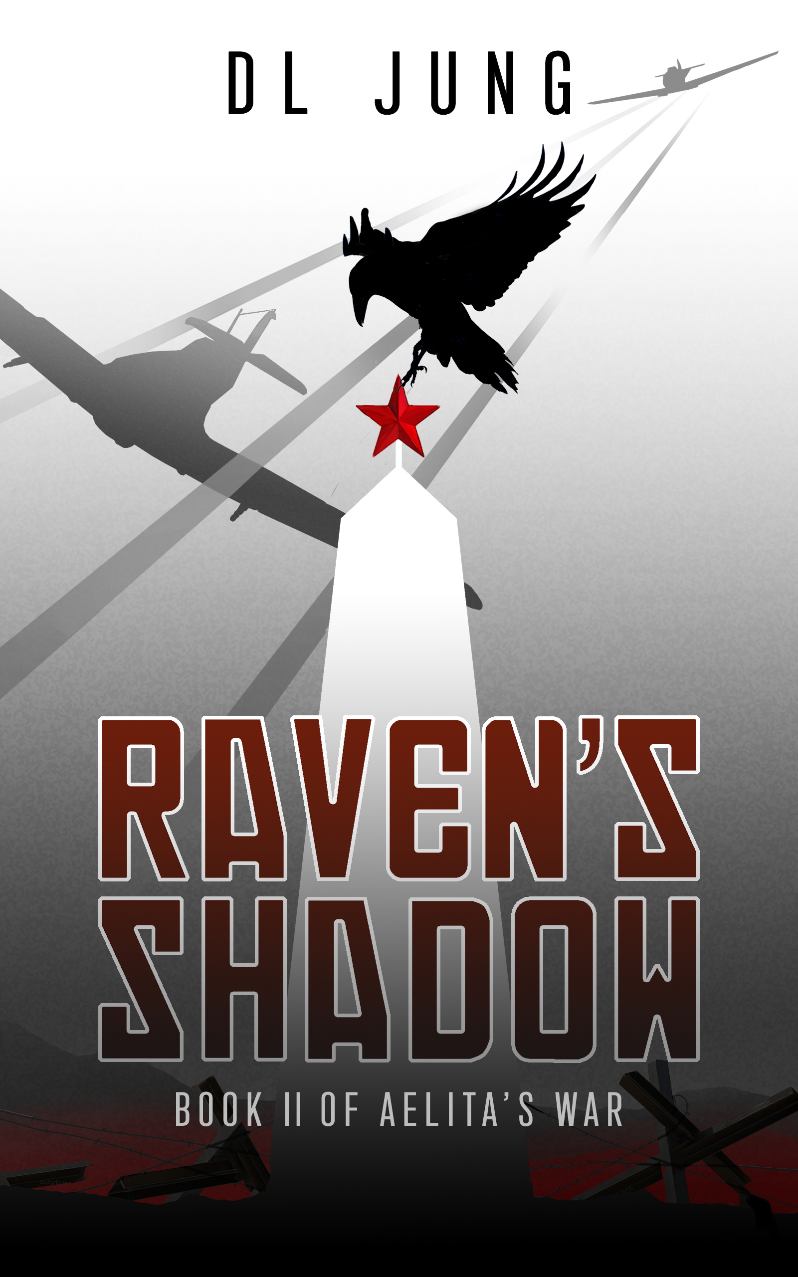 [PDF] [EPUB] Raven's Shadow (Aelita's War #2) Download by Darius Jung