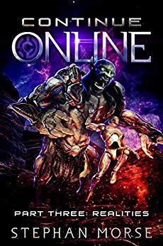 [PDF] [EPUB] Realities (Continue Online, #3) Download by Stephan Morse