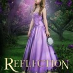 [PDF] [EPUB] Reflection (The Kingdom Chronicles, #4) Download