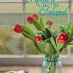 [PDF] [EPUB] Return to the Island (Lighthouse Point Book 5) Download