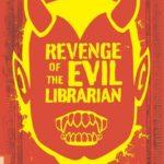 [PDF] [EPUB] Revenge of the Evil Librarian Download