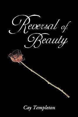[PDF] [EPUB] Reversal of Beauty Download by Cay Templeton