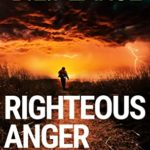[PDF] [EPUB] Righteous Anger: A frantic hunt for a child killer (DCI Rob Miller Book 3) Download