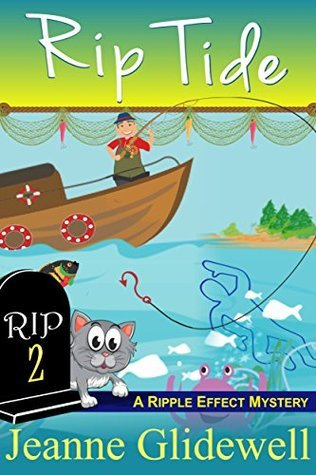 [PDF] [EPUB] Rip Tide (Ripple Effect Mystery #2) Download by Jeanne Glidewell