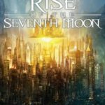 [PDF] [EPUB] Rise of the Seventh Moon: Heirs of Ash, Book 3 Download