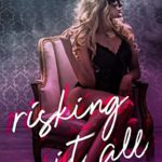 [PDF] [EPUB] Risking It All Download