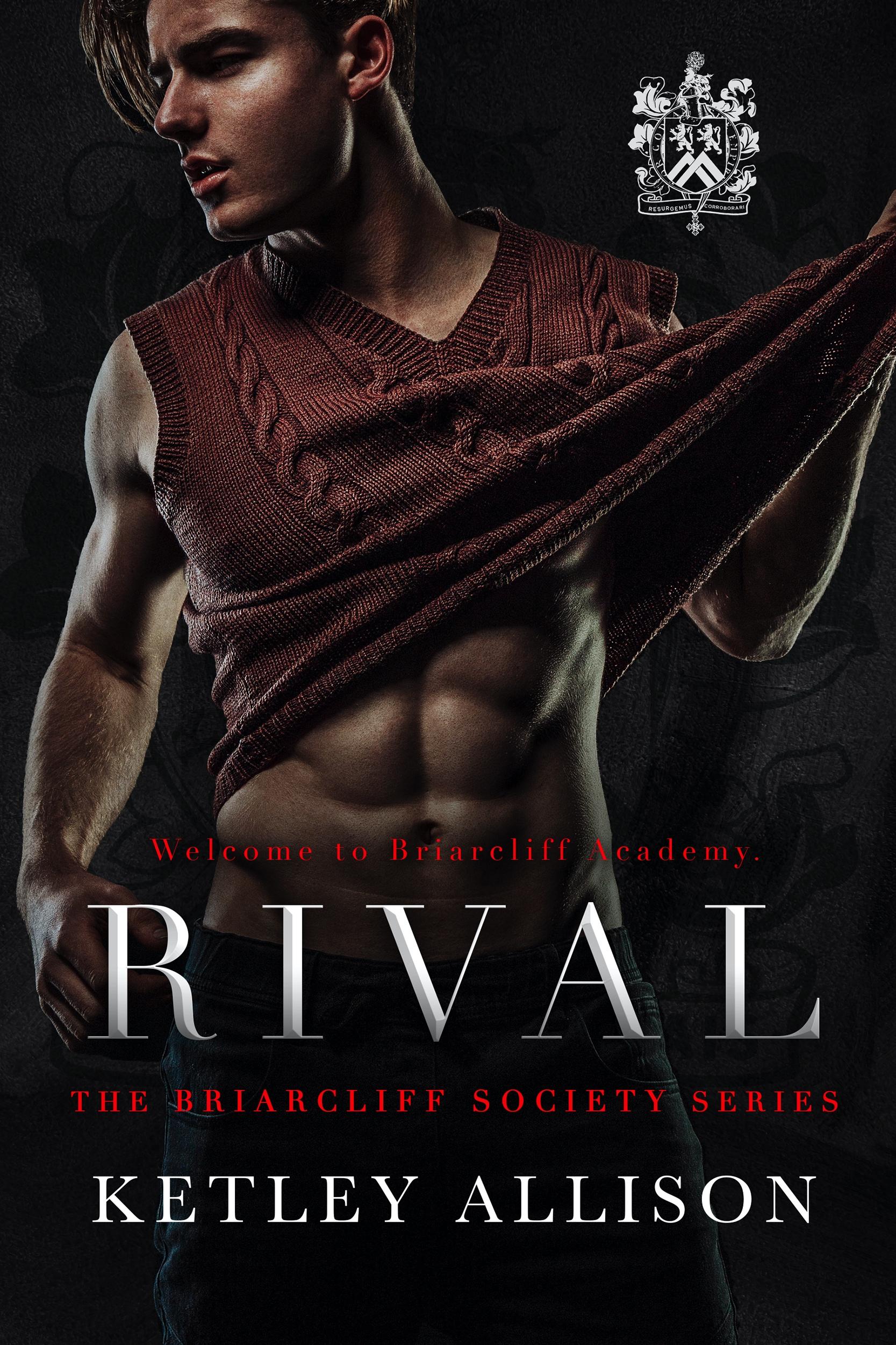 [PDF] [EPUB] Rival (Briarcliff Society, #1) Download by Ketley Allison