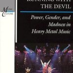 [PDF] [EPUB] Running with the Devil: Power, Gender and Madness in Heavy Metal Music (Music Culture) Download