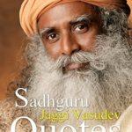 [PDF] [EPUB] Sadhguru Jaggi Vasudev Quotes Download