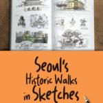 [PDF] [EPUB] Seoul's Historic Walks in Sketches Download