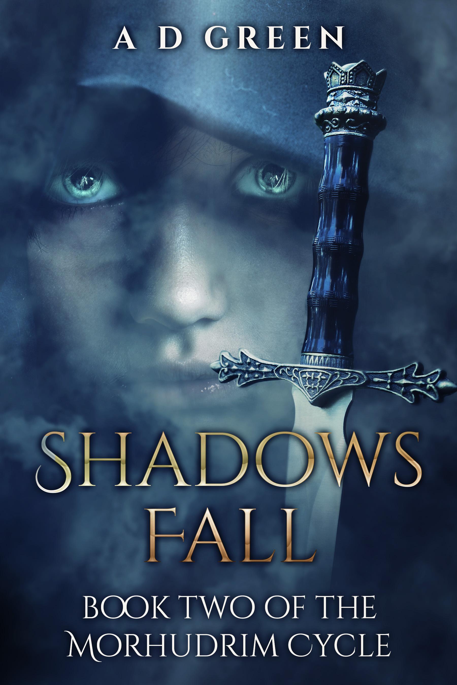 [PDF] [EPUB] Shadows Fall (The Morhudrim Cycle Book 2) Download by A.D.   Green
