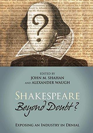 [PDF] [EPUB] Shakespeare Beyond Doubt? Download by John Shahan