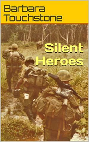 [PDF] [EPUB] Silent Heroes: Air Cav in Vietnam Download by Barbara Touchstone