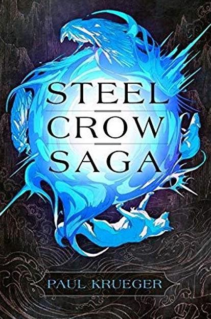 [PDF] [EPUB] Steel Crow Saga Download by Paul   Krueger