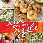 [PDF] [EPUB] Sun and Sizzle: Grills to Greens and Everything In Between Download