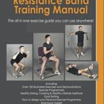 [PDF] [EPUB] THE TOTAL BODY RESISTANCE BAND TRAINING MANUAL Download
