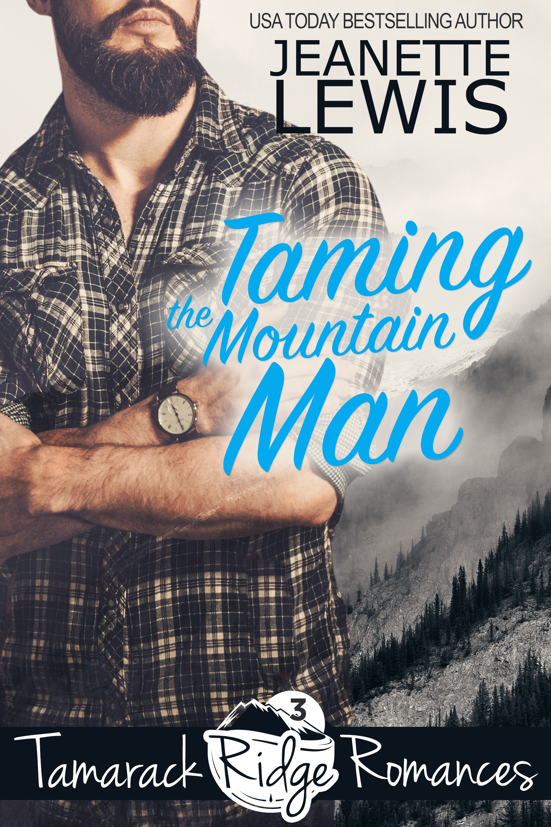 [PDF] [EPUB] Taming the Mountain Man (Tamarack Ridge Romances Book 3) Download by Jeanette Lewis <jeanettelewisbooks.com></noscript><img class=