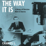 [PDF] [EPUB] That's the Way It Is: A History of Television News in America Download
