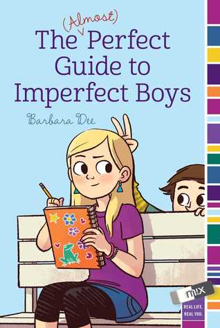[PDF] [EPUB] The (Almost) Perfect Guide to Imperfect Boys Download by Barbara Dee