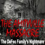 [PDF] [EPUB] The Amityville Massacre: The DeFeo Family's Nightmare Download