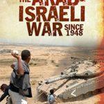 [PDF] [EPUB] The Arab-Israeli War Since 1948 (Living Through. . .) Download