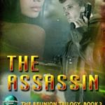 [PDF] [EPUB] The Assassin (The Reunion Trilogy Book 2) Download