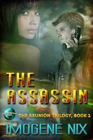[PDF] [EPUB] The Assassin (The Reunion Trilogy Book 2) Download by Imogene Nix