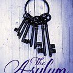 [PDF] [EPUB] The Asylum: a breath-taking psychological suspense thriller Download
