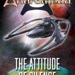 [PDF] [EPUB] The Attitude of Silence (Gene Roddenberry's Andromeda) Download